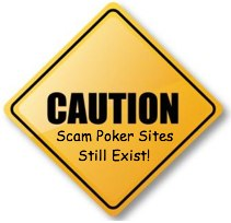Caution sign alerting poker players that scams still exist